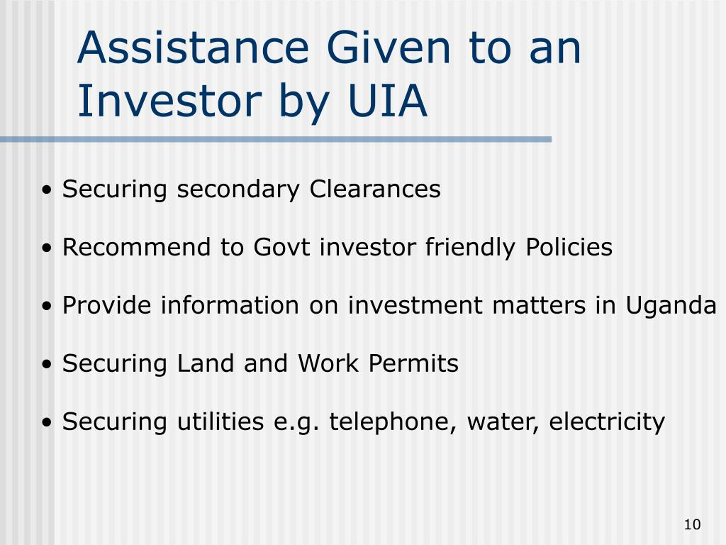 Assistance Given to an Investor by UIA