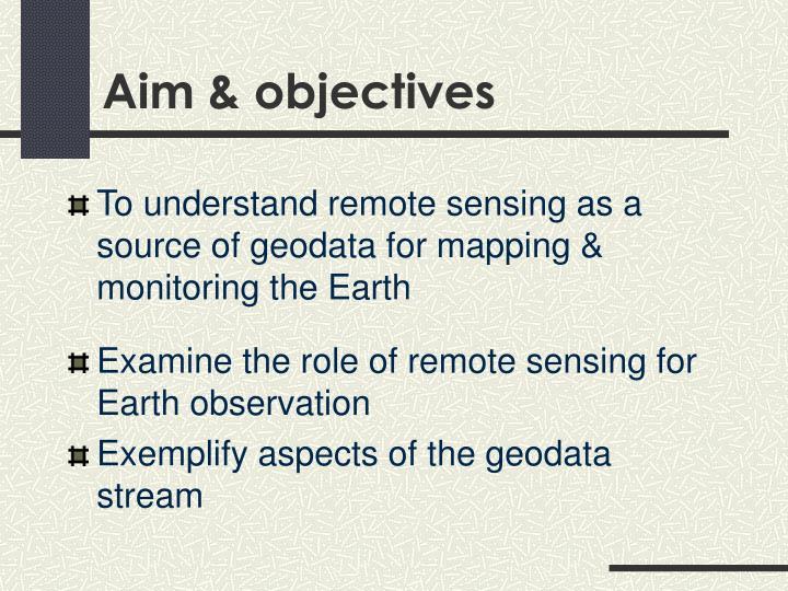 Aim & objectives