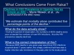 what conclusions come from rakai13