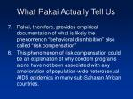 what rakai actually tell us