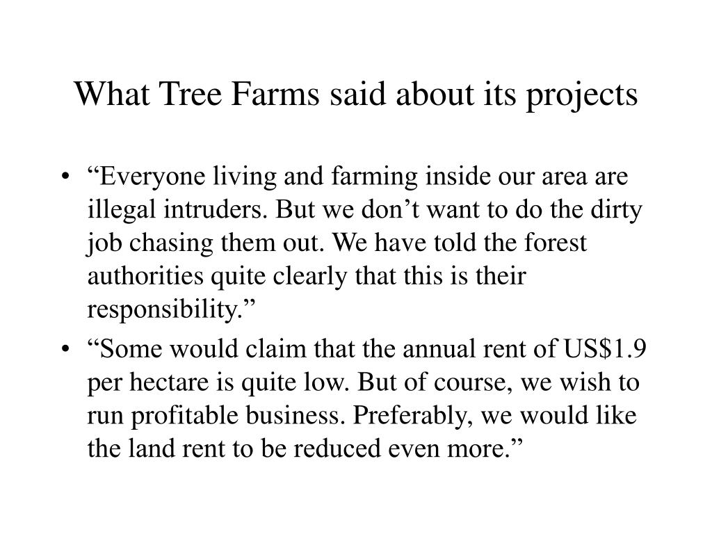 What Tree Farms said about its projects
