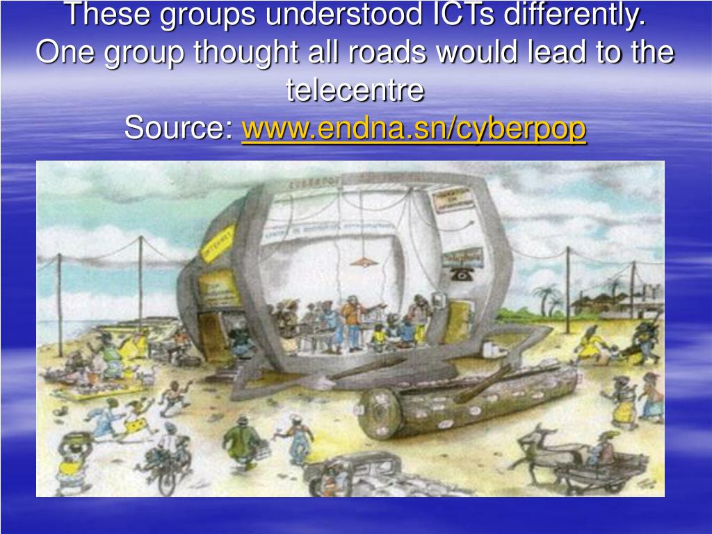 These groups understood ICTs differently.