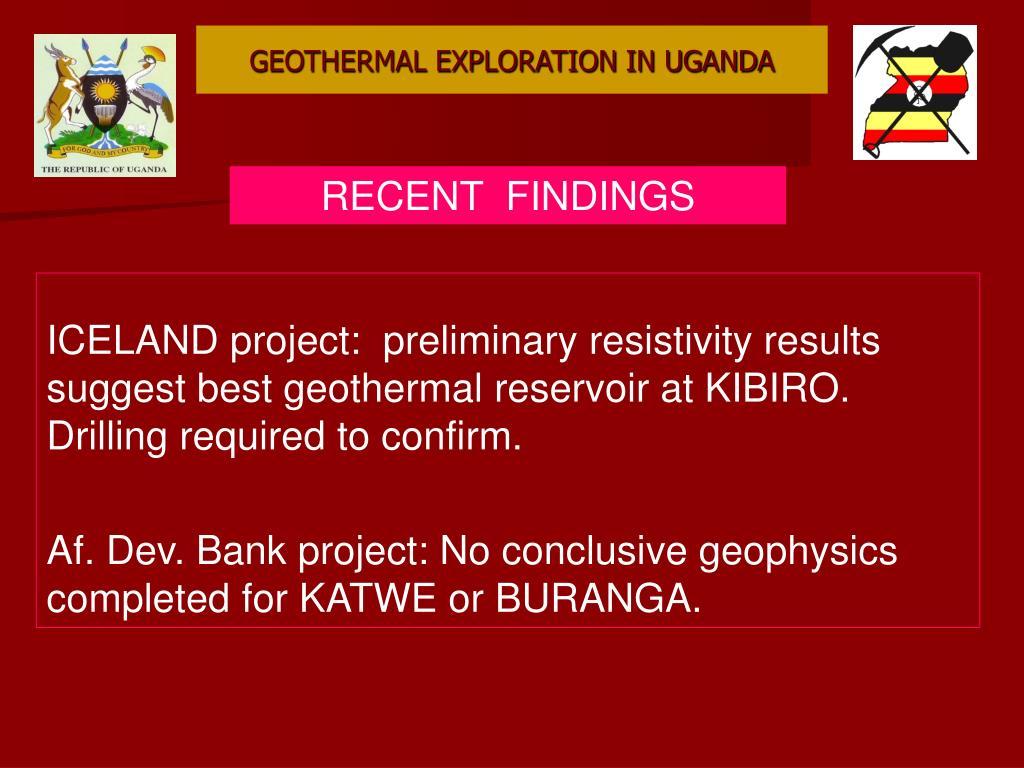 GEOTHERMAL EXPLORATION IN UGANDA