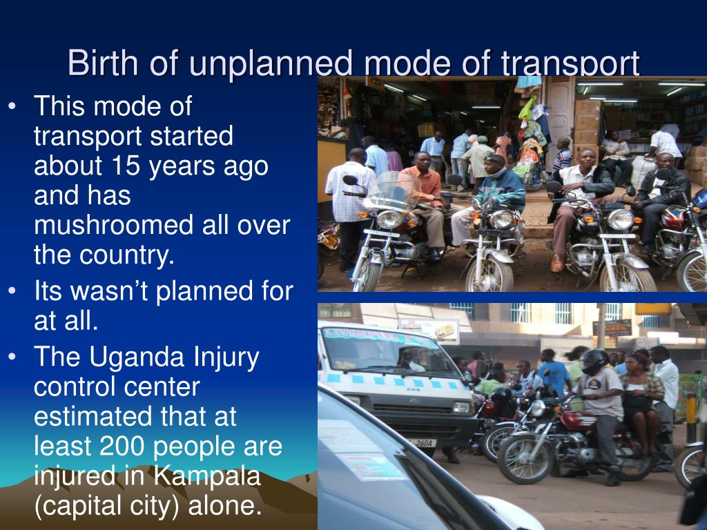 Birth of unplanned mode of transport