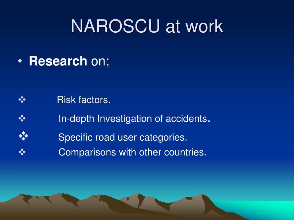 NAROSCU at work