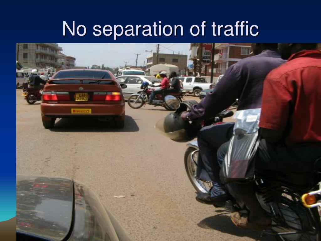 No separation of traffic