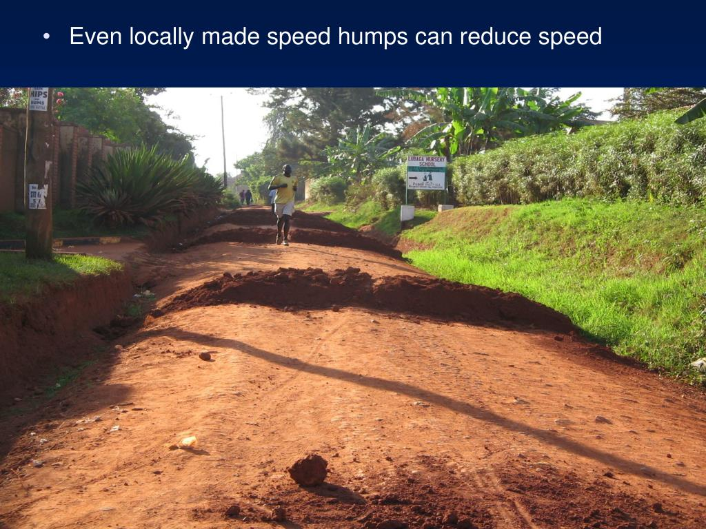 Even locally made speed humps can reduce speed
