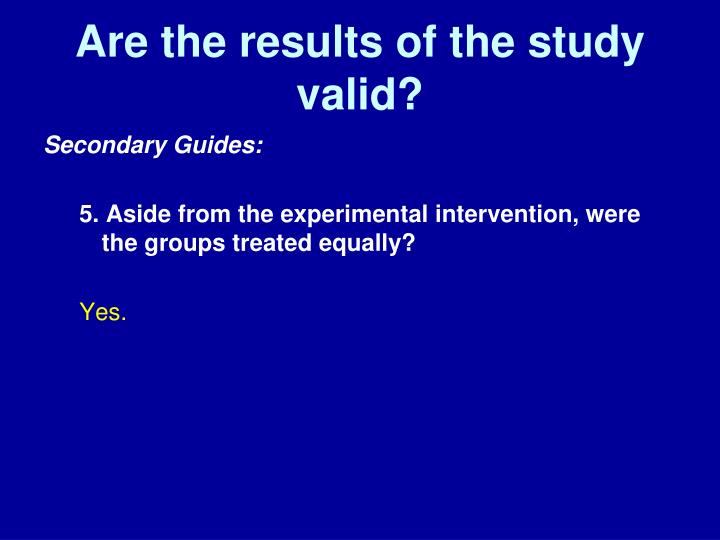 Are the results of the study valid?