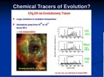 chemical tracers of evolution