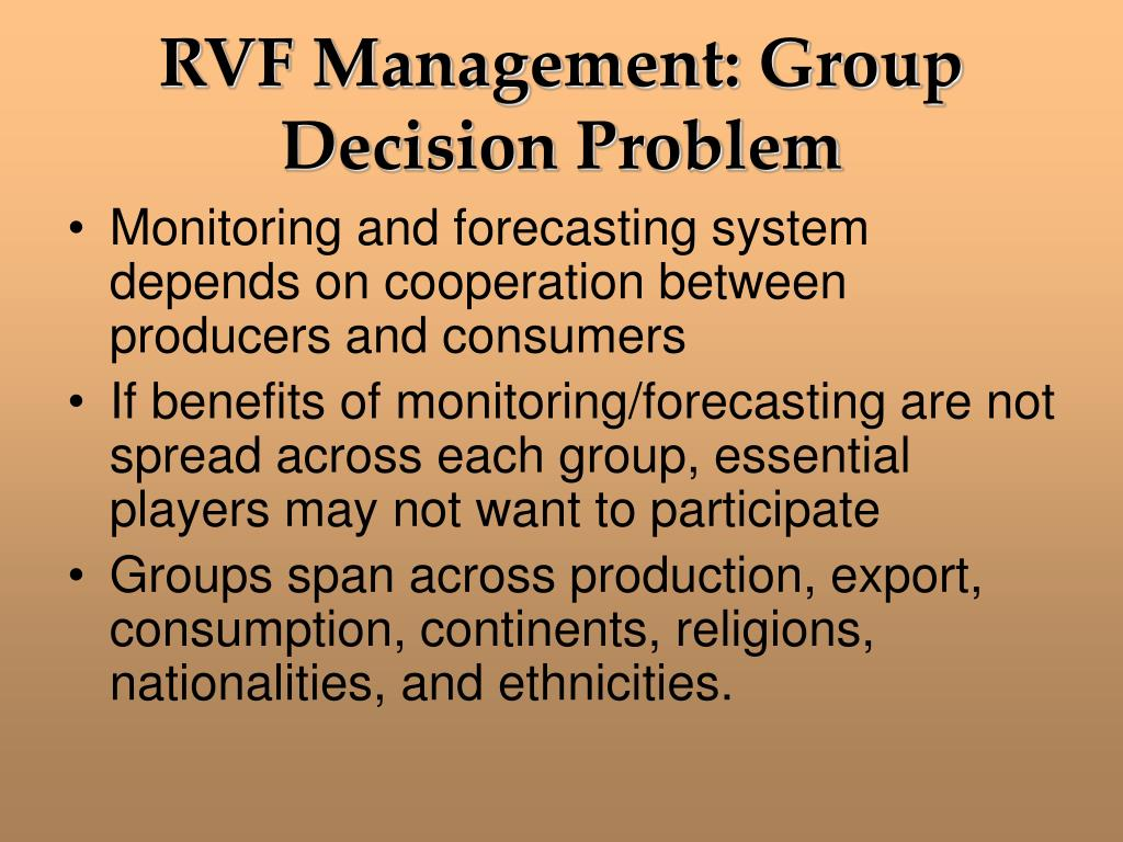 RVF Management: Group Decision Problem