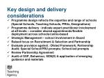 key design and delivery considerations