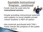 equitable instructional program continued