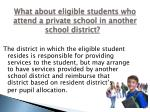 what about eligible students who attend a private school in another school district1