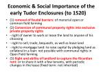economic social importance of the early tudor enclosures to 1520