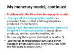 my monetary model continued