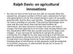 ralph davis on agricultural innovations