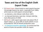 taxes and rise of the english cloth export trade