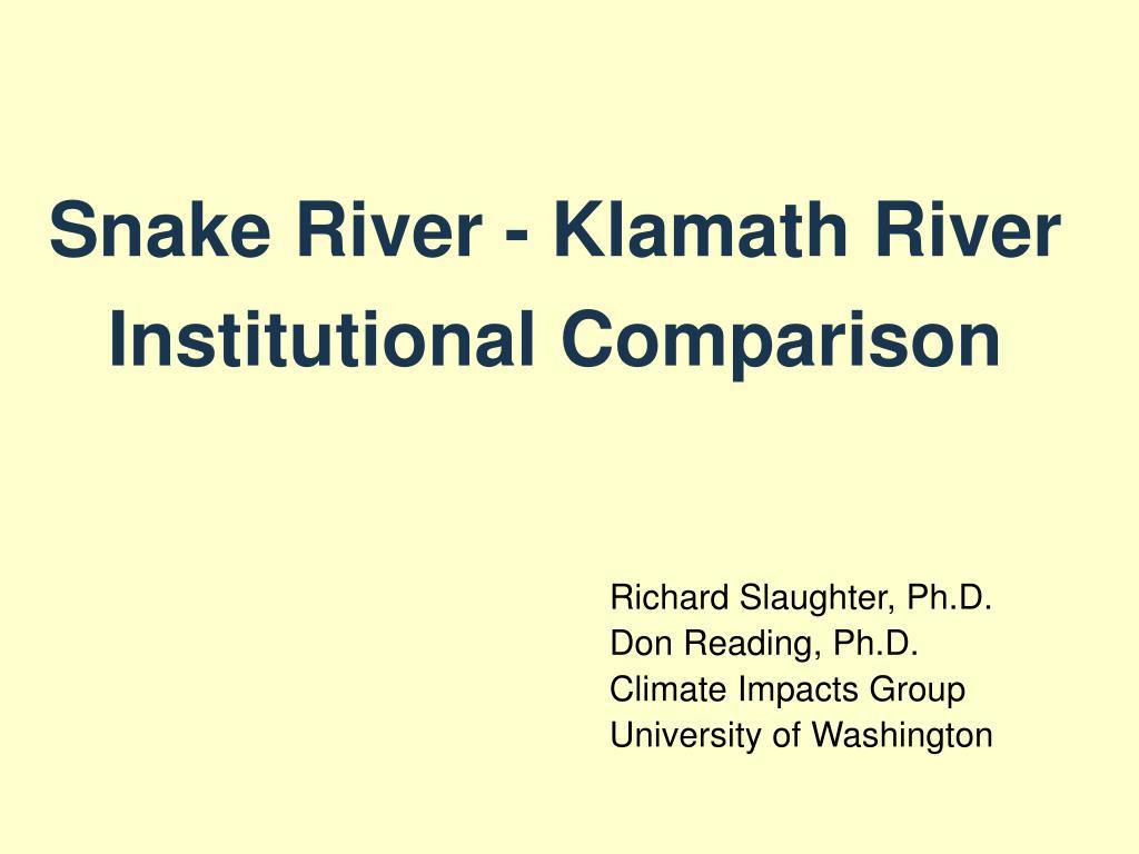 snake river klamath river institutional comparison l.