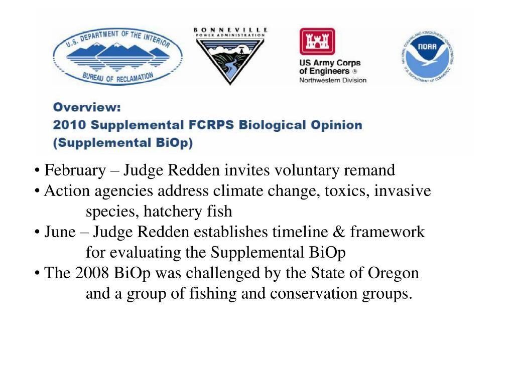 February – Judge Redden invites voluntary remand