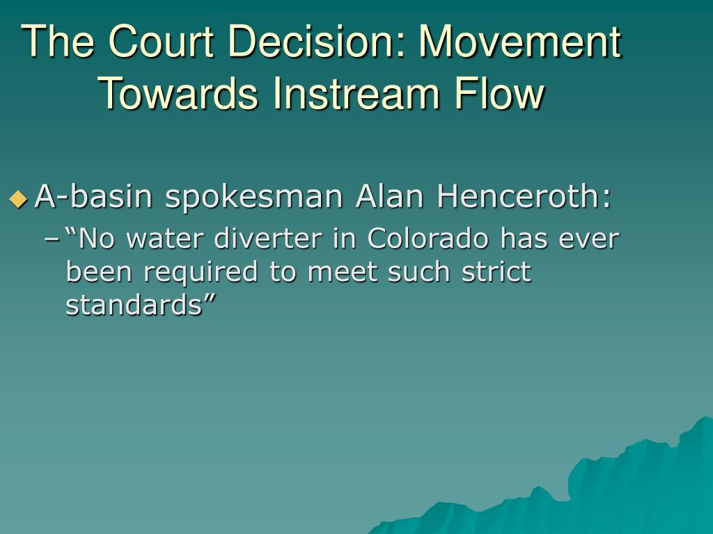 The Court Decision: Movement Towards Instream Flow
