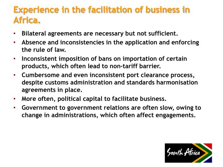 Experience in the facilitation of business in Africa.