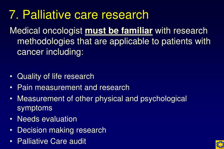 7. Palliative care research