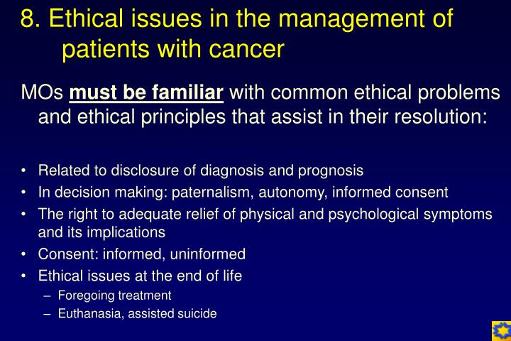 8. Ethical issues in the management of patients with cancer