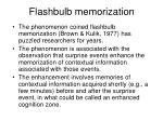 flashbulb memorization