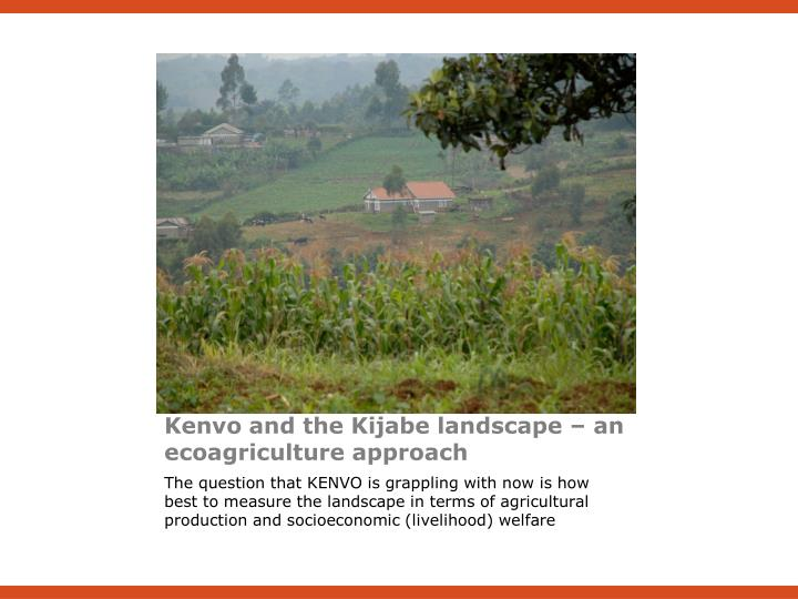 Kenvo and the Kijabe landscape – an ecoagriculture approach