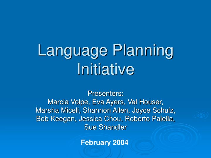 language planning Wording for goals, objectives, strategies, what words to use, appropriate verbs, examples of wording for strategic planning.