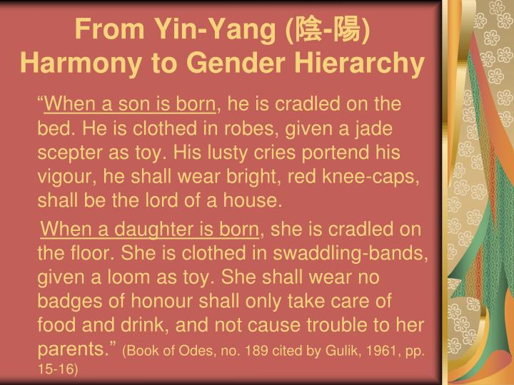 From Yin-Yang (陰-陽) Harmony to Gender Hierarchy