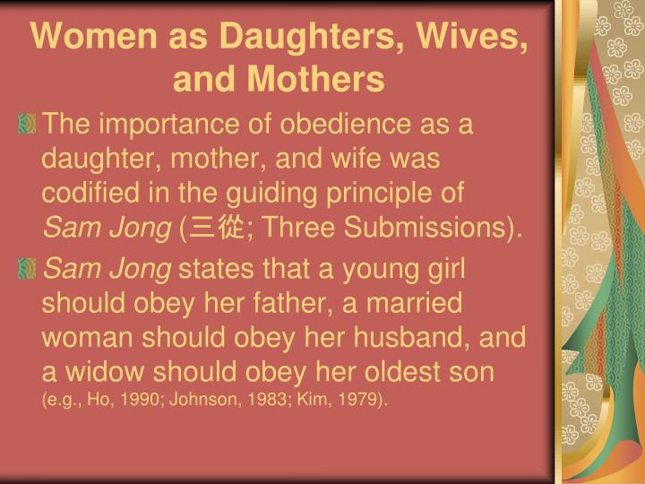 Women as Daughters, Wives, and Mothers