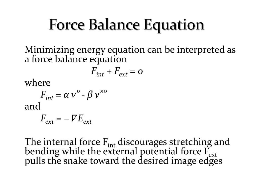 Force Balance Equation