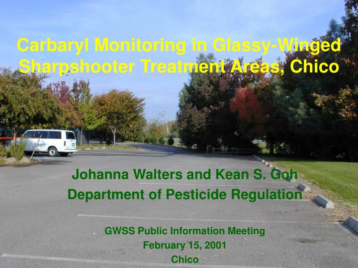 carbaryl monitoring in glassy winged sharpshooter treatment areas chico n.