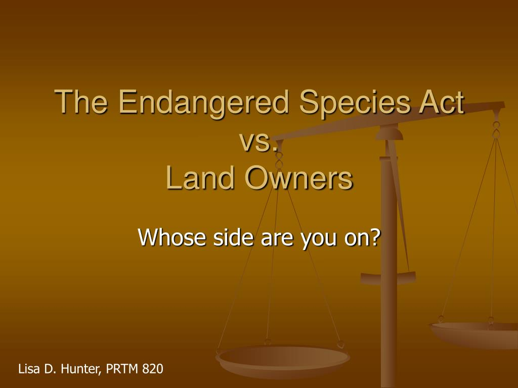 the endangered species act vs land owners l.