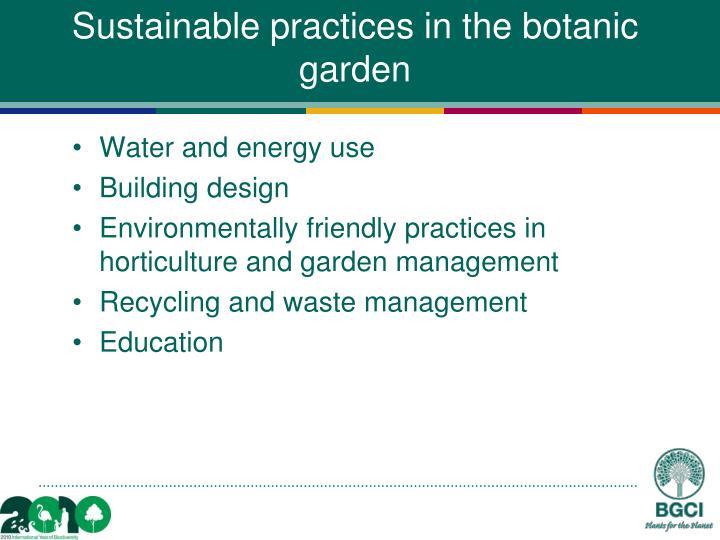 Sustainable practices in the botanic garden