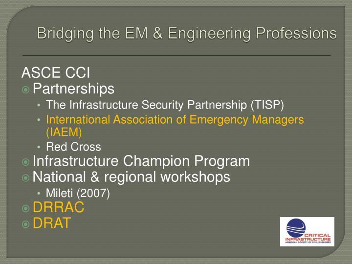 Bridging the EM & Engineering Professions