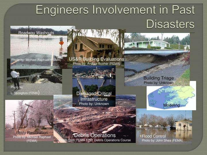 Engineers Involvement in Past Disasters