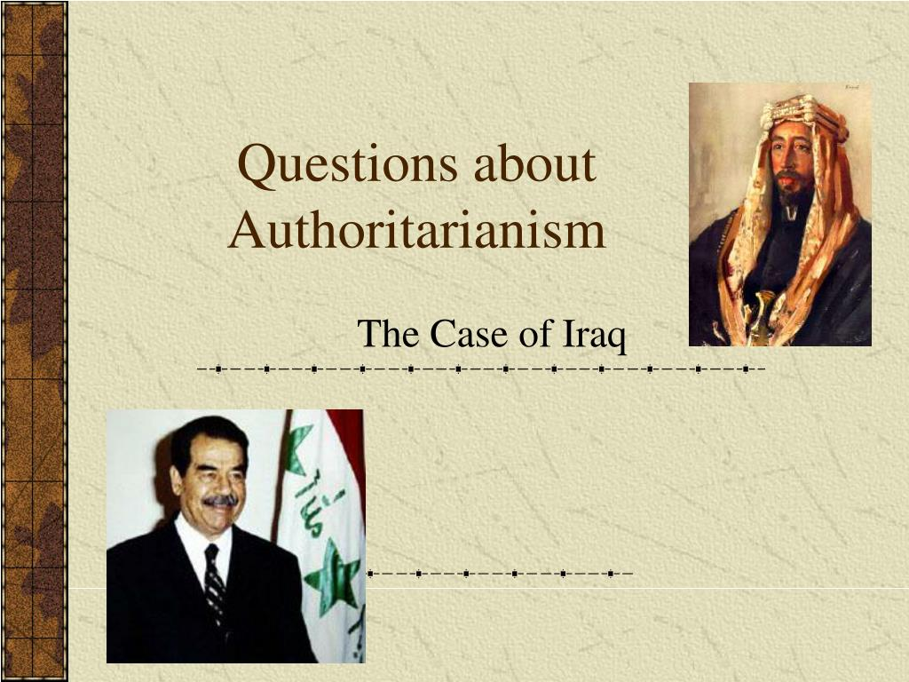questions about authoritarianism