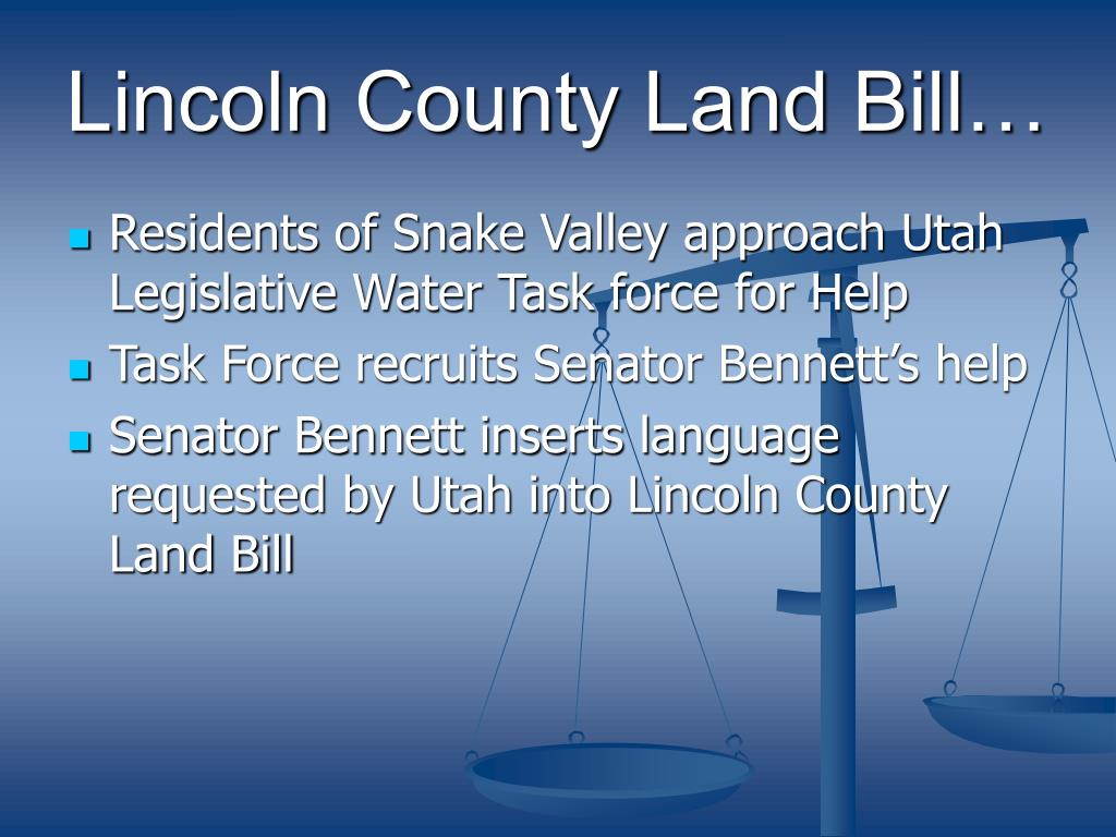 Lincoln County Land Bill…