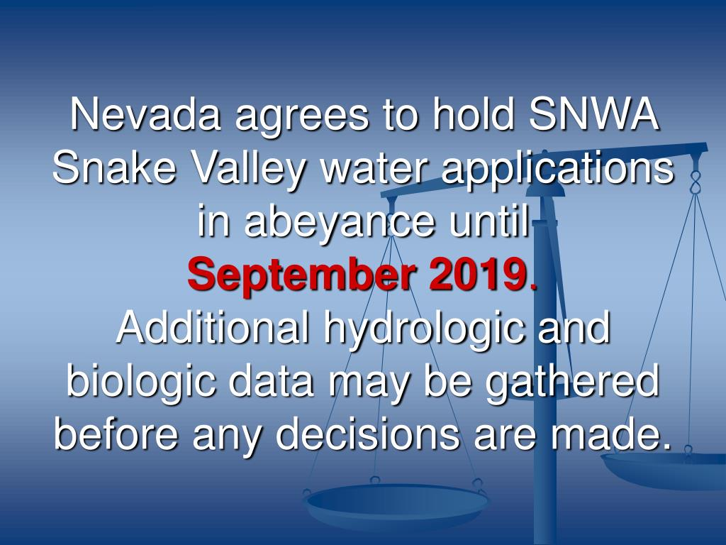 Nevada agrees to hold SNWA Snake Valley water applications in abeyance until
