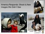 america responds shock awe images we didn t see11
