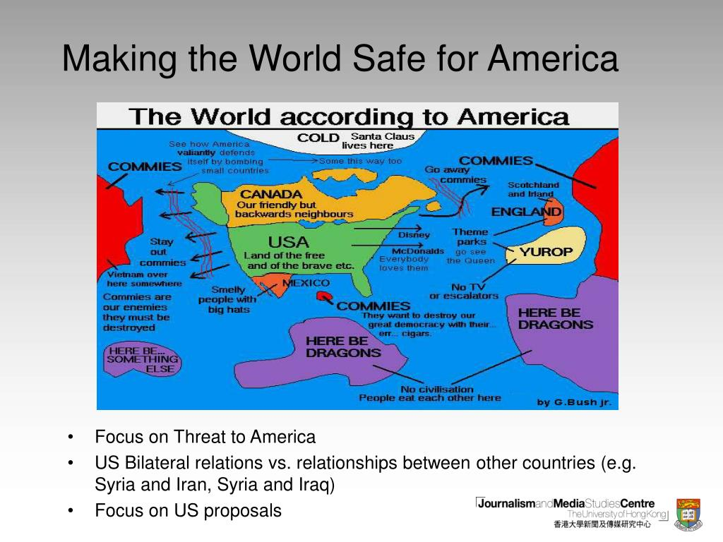 Making the World Safe for America
