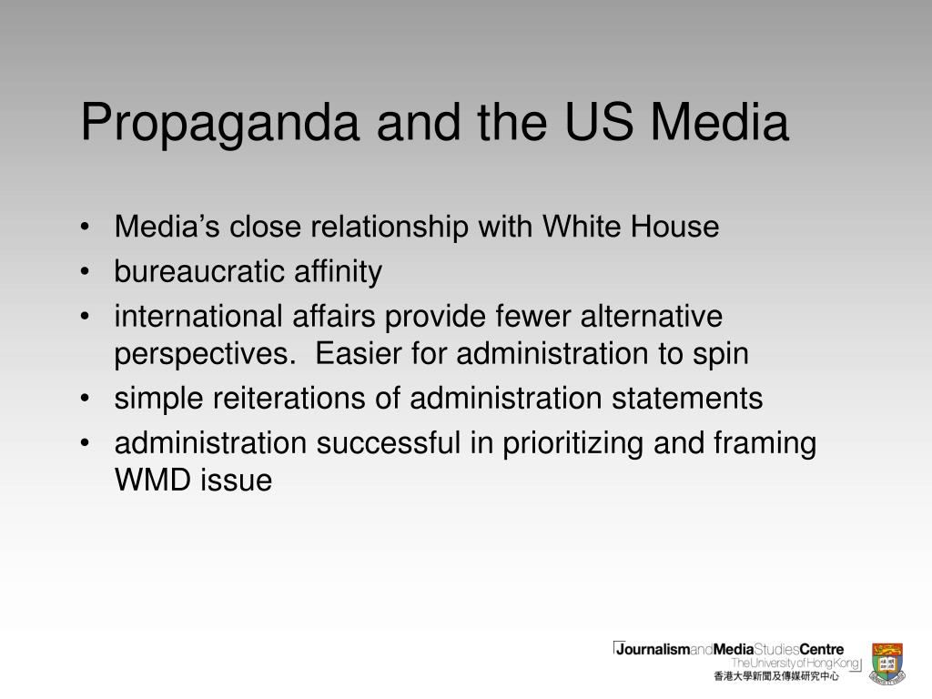 Propaganda and the US Media