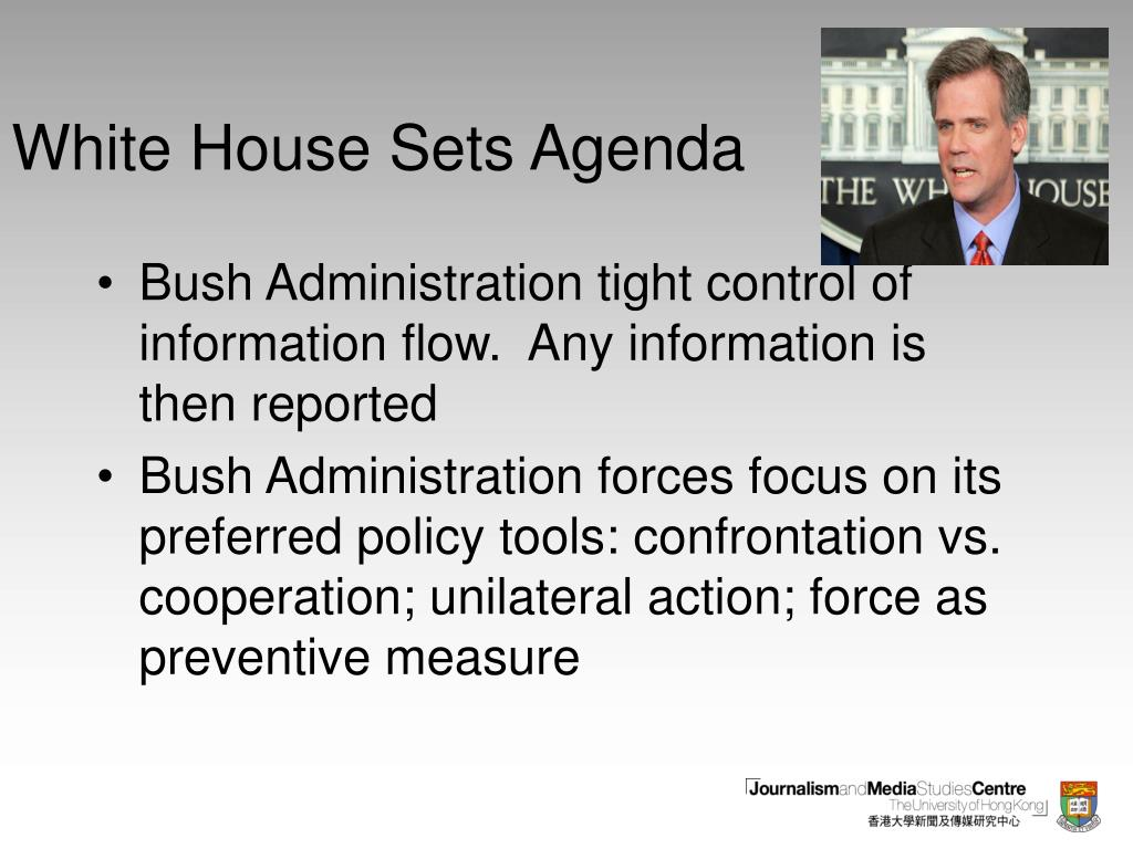 White House Sets Agenda