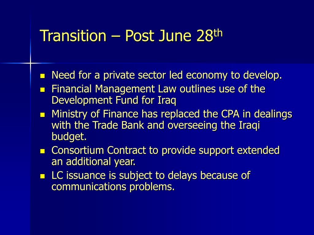 Transition – Post June 28