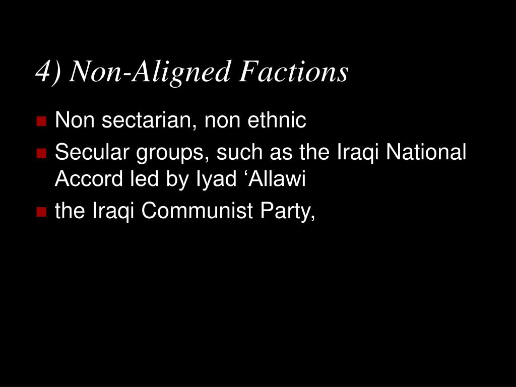 4) Non-Aligned Factions