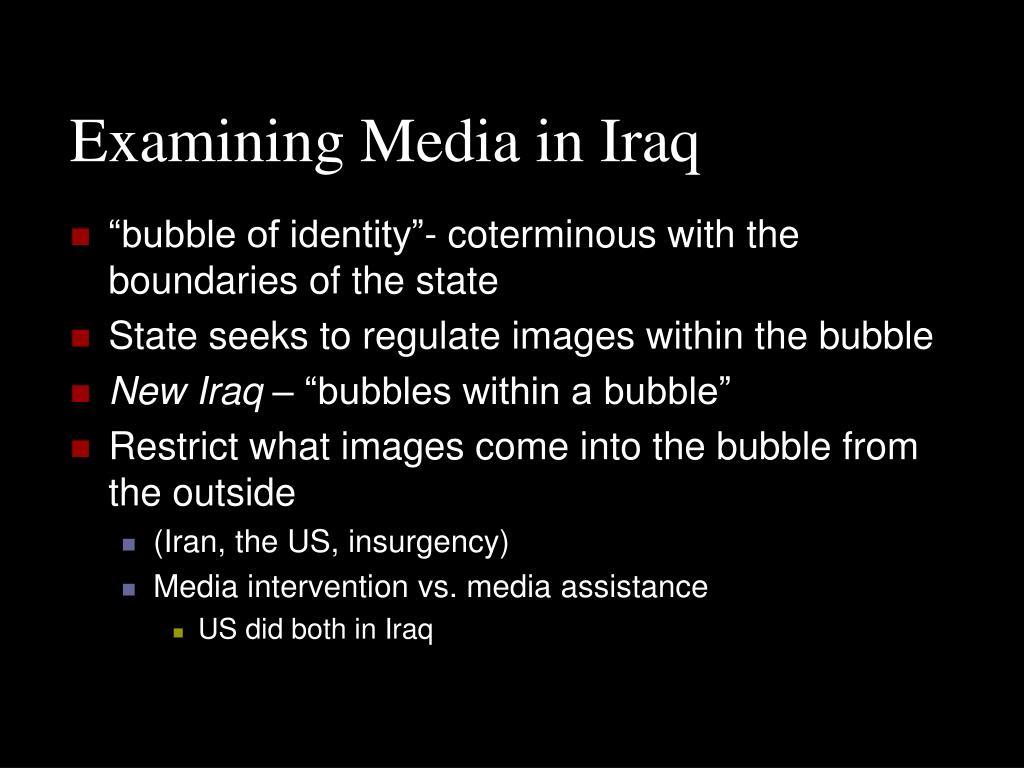 Examining Media in Iraq