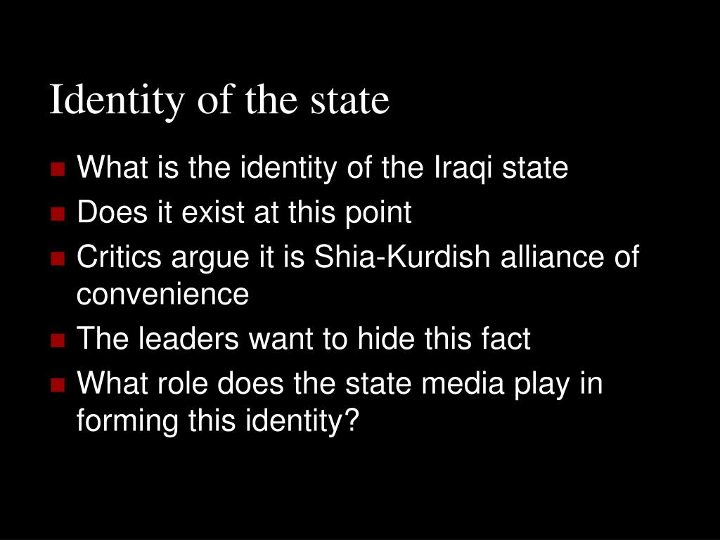 Identity of the state