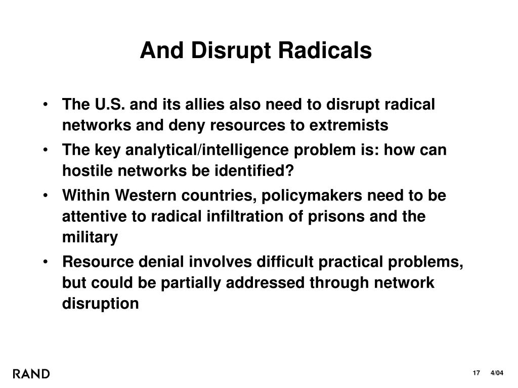 And Disrupt Radicals